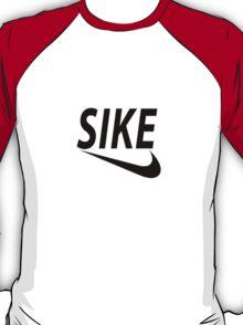 SIKE T-Shirt