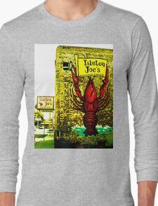 Isleton Joe's Restaurant & Saloon Long Sleeve T-Shirt