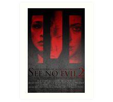 See No Evil 2 (Poster 2) Art Print