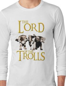 The Lord of the Trolls Long Sleeve T-Shirt
