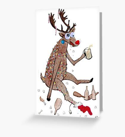 Rudolph the Red-Nosed Drunkard! Greeting Card