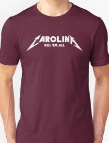 Carolina - Kill 'Em All (No Outline) T-Shirt