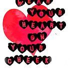 Heart on Cheek by Kathleen Fox