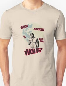 Who's Afraid of The Big Bad Wolf? T-Shirt