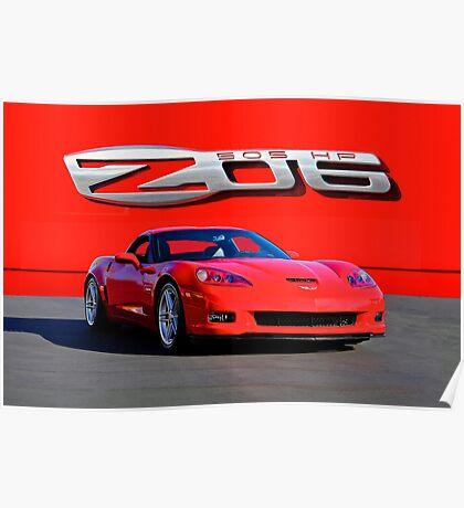 2006 Corvette ZO6 427 cu in 505 hp Poster