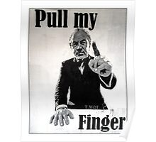 Pull my finger- you're fired! Poster