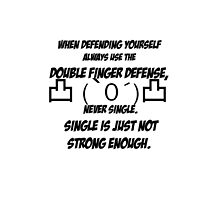 Double Middle Finger Defense by aj4787