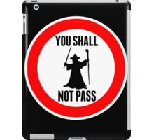 You Shall Not Pass - Gandalf iPad Case/Skin