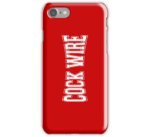 COCK WIRE iPhone Case/Skin