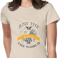 Two Of Us Against The Rest Of The World (Yellow) Womens Fitted T-Shirt