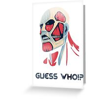 Guess who!? Greeting Card
