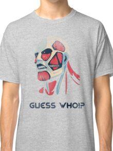 Guess who!? Classic T-Shirt
