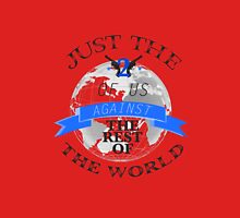 Two Of Us Against The Rest Of The World (Blue) T-Shirt