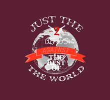 Two Of Us Against The Rest Of The World (White+Red) T-Shirt