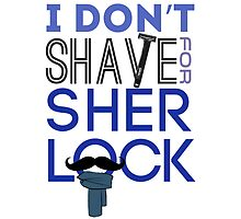 I Don't Shave For Sherlock by tookthat