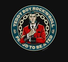 Teddy Boy Rock´n´roll Unisex T-Shirt