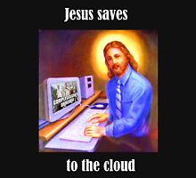 Jesus saves to the cloud Unisex T-Shirt