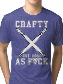 Crafty As Fuck College Tee Tri-blend T-Shirt
