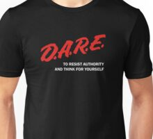 DARE TO RESIST AUTHORITY Unisex T-Shirt
