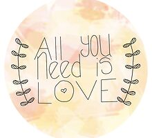 All You Need Is Love by House Of Wonderland