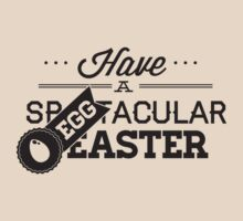 Have A Spectacular Easter by BrightDesign