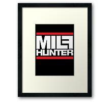 Milf hunter Framed Print