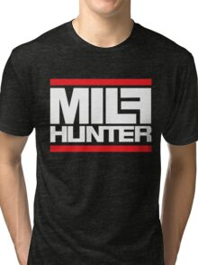 Milf hunter Tri-blend T-Shirt