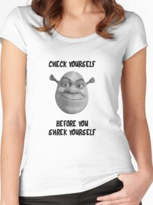 Check Yourself Before You Shrek Yourself (Greyscale) Women's Fitted Scoop T-Shirt