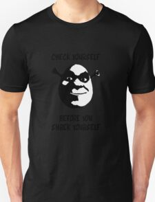 Check Yourself Before You Shrek Yourself (Black and White) Unisex T-Shirt