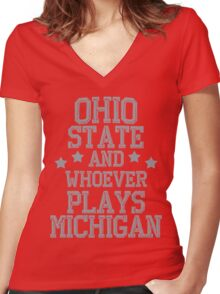 Ohio State and Whoever Plays Michigan Women's Fitted V-Neck T-Shirt