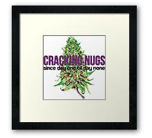 Cracking Nugs Framed Print