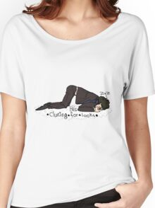 He's clueing for looks Women's Relaxed Fit T-Shirt