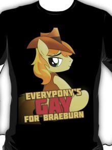Gay for Braeburn Shirt (My Little Pony: Friendship is Magic) T-Shirt
