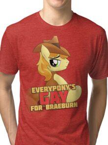Gay for Braeburn Shirt (My Little Pony: Friendship is Magic) Tri-blend T-Shirt