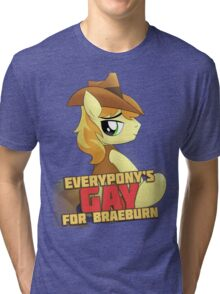 Gay for Braeburn Shirt (My Little Pony: Friendship is Magic) Tri-blend T-Shirt