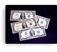 The Ever Changing One Dollar Bill & A Two Dollar Bill- Canvas Print