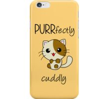 PURRfectly cuddly! ^.^ iPhone Case/Skin