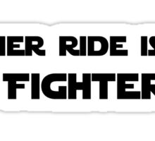 My Other Ride is a Tie Fighter Sticker