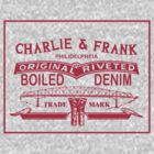 Charlie and Frank - Boiled Denim by innercoma