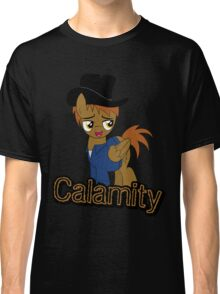 Calamity the Bold (Fallout: Equestria) Classic T-Shirt