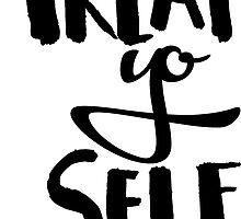 Treat Yo Self by katiefarello