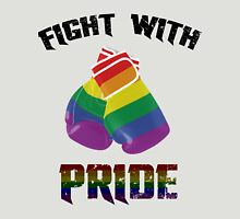 Fight with Pride Unisex T-Shirt