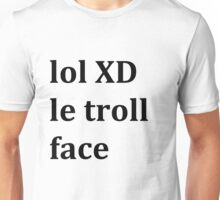 LOL XD Unisex T-Shirt