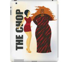The Chop by Team Latrila iPad Case/Skin