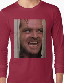 Here's Johnny! Long Sleeve T-Shirt
