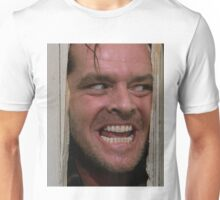 Here's Johnny! Unisex T-Shirt