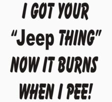 I got your Jeep Thing by Tony  Bazidlo