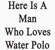 Here Is A Man Who Loves Water Polo by supernova23