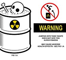 Warning toxic waste by FirstRadiant
