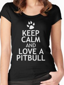 KEEP CALM AND LOVE A PITBULL Women's Fitted Scoop T-Shirt